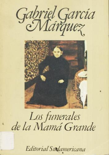 Libro Los Funerales De La Mama Grande Descargar Gratis pdf