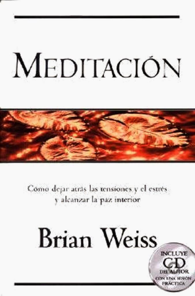 Libro muchas vidas muchos maestros descargar gratis pdf for Meditacion paz interior